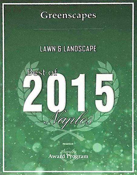 Naples Award Program: Best Lawn & Landscape (2012, 2013, 2015 Best of Naples) | Greenscapes of Southwest Florida, Inc.